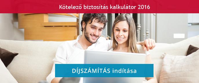 K�telez� biztos�t�s kalkul�tor 2016